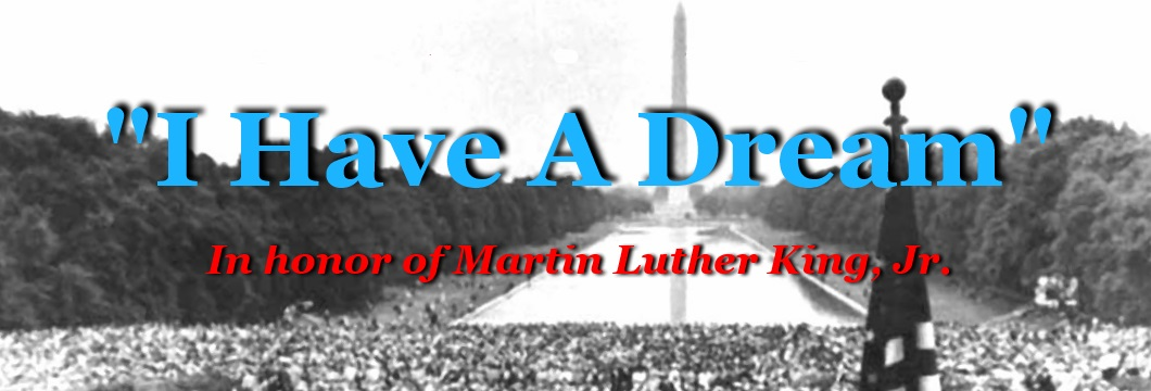 I Have A Dream Song Honoring Dr Martin Luther King Jr By